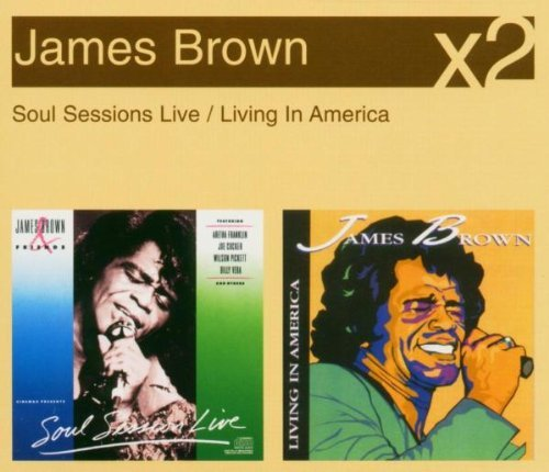 James-Brown-Soul-Sessions-Live-Living-In-America-2CDs-2005